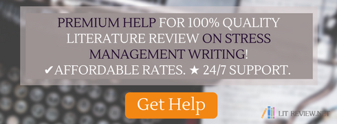 help writing literature review on stress management