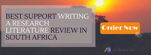 help writing a research literature review in south africa