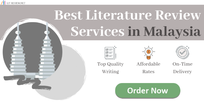 top notch Malaysian literature review writing service