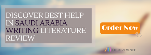 writing literature review in a thesis Saudi Arabia