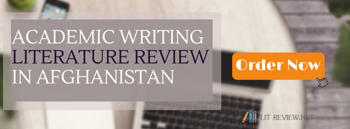 writing literature review section of a research paper afghanistan