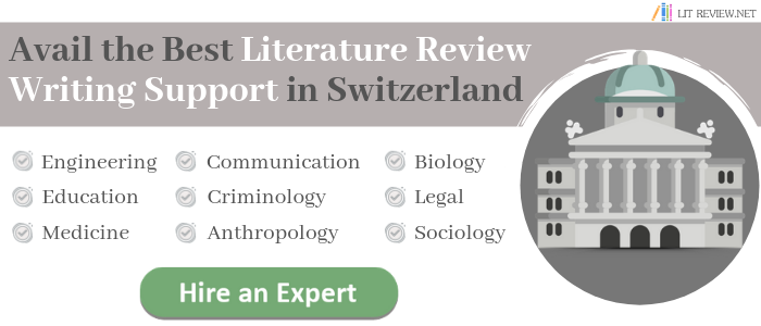 avail literature review writing services in switzerland