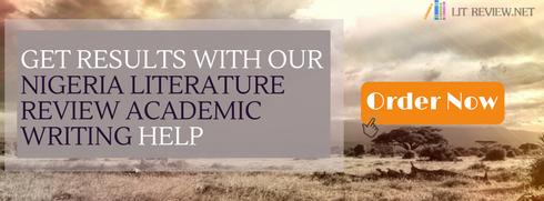 nigeria literature review academic writing help