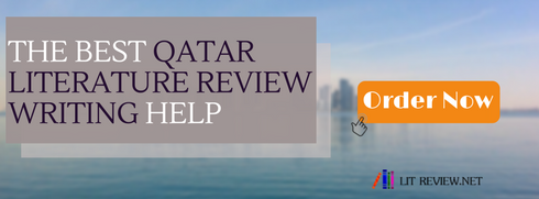 qatar literature review writing help