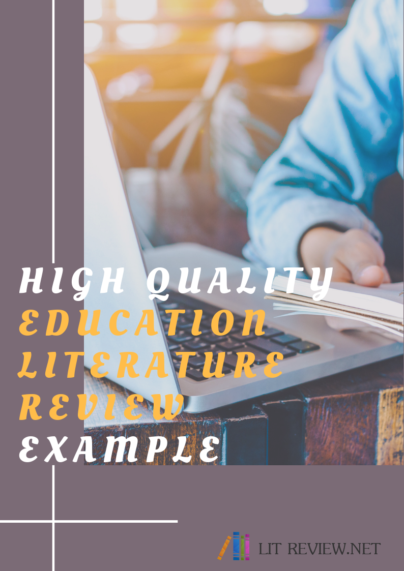 high quality education literature review example